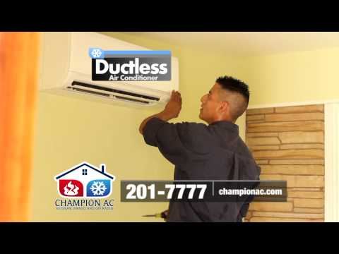 Champion AC Ductless AC Spot Fall 2013